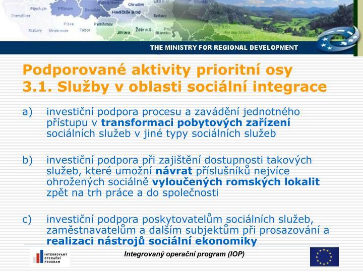 investiční podpora procesu a zavádění jednotného přístupu v