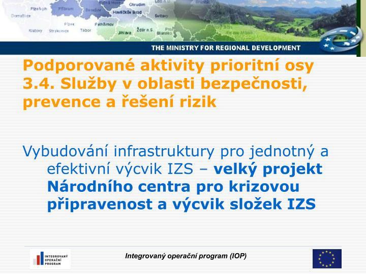 Vybudování infrastruktury pro jednotný a efektivní výcvik IZS –
