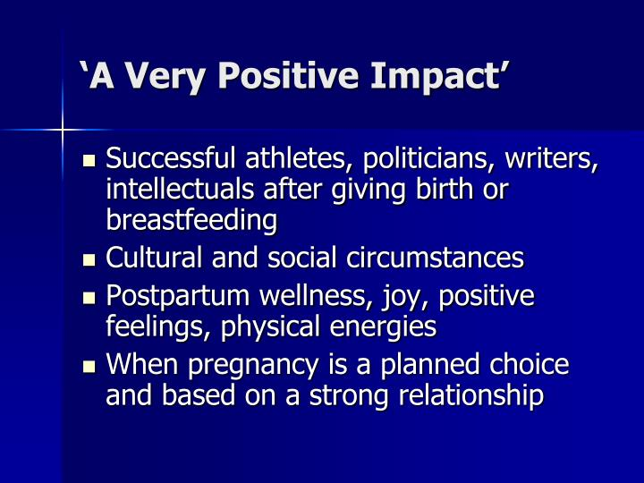 'A Very Positive Impact'