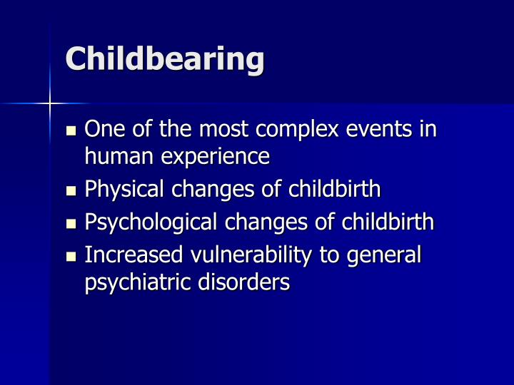 Childbearing