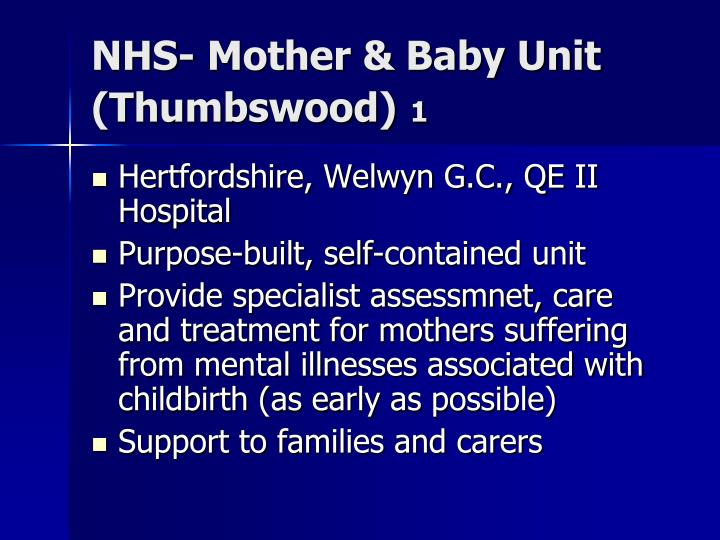 NHS- Mother & Baby Unit (Thumbswood)