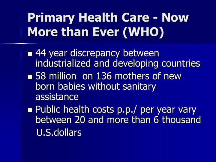 Primary Health Care - Now More than Ever (WHO)