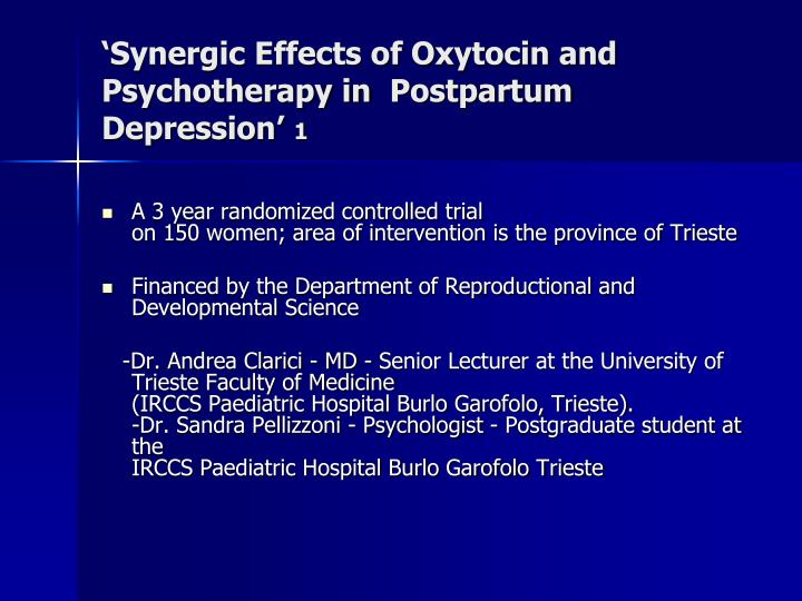 'Synergic Effects of Oxytocin and