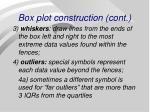 box plot construction cont
