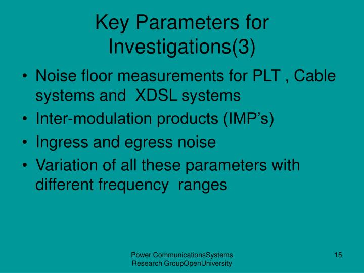Key Parameters for Investigations(3)