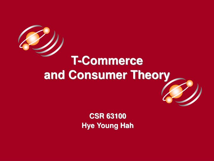 T commerce and consumer theory