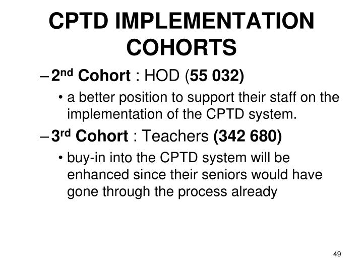 CPTD IMPLEMENTATION COHORTS