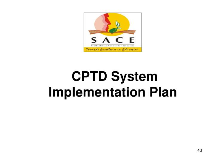 CPTD System Implementation Plan