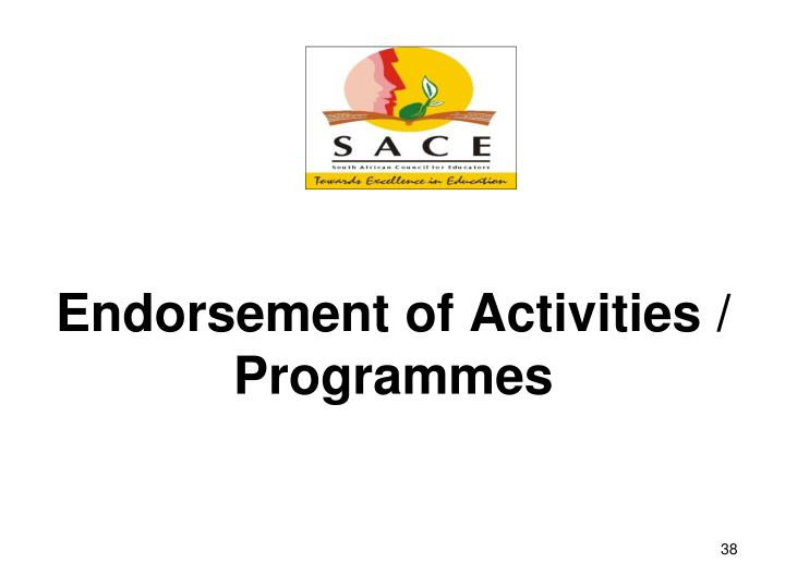 Endorsement of Activities / Programmes