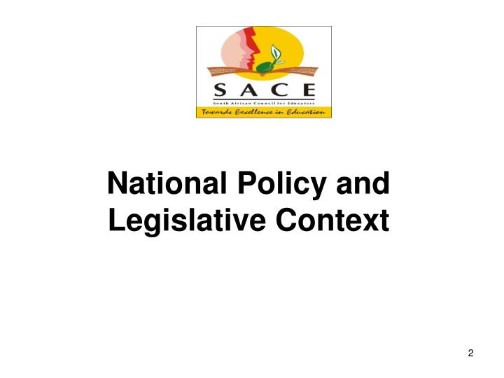 National Policy and Legislative Context