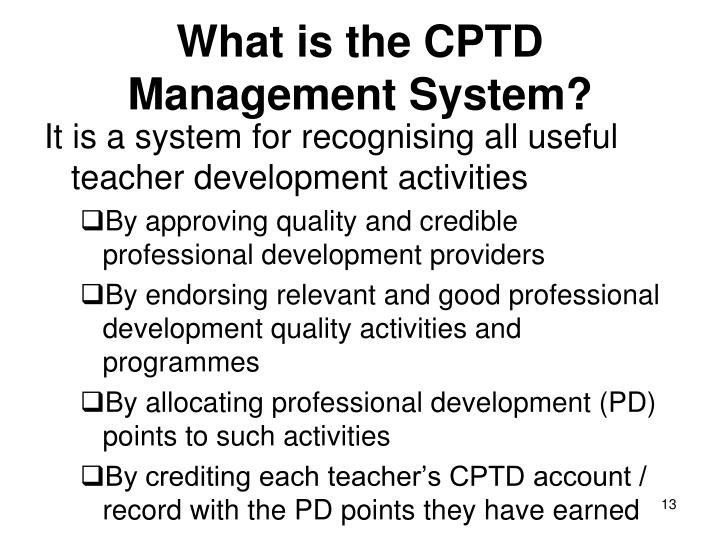 What is the CPTD Management