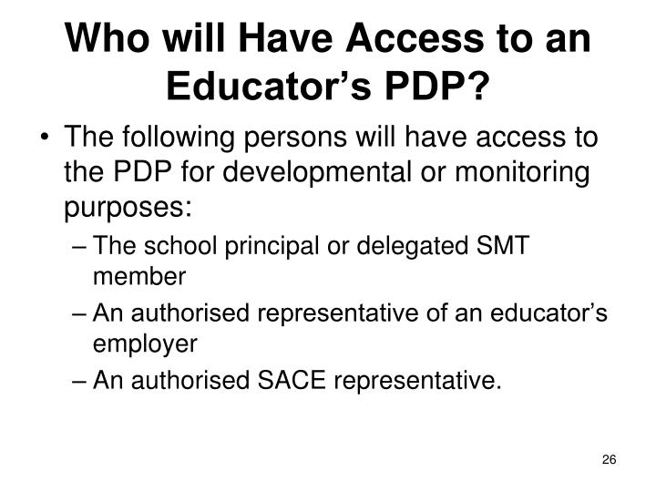 Who will Have Access to an Educator's PDP?