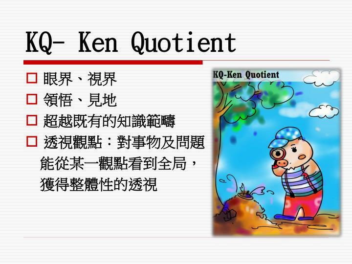 KQ- Ken