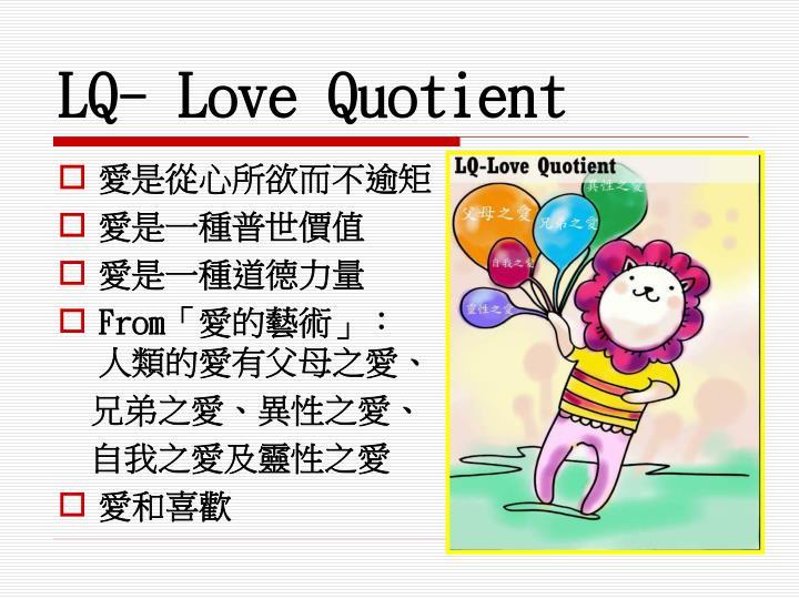 LQ- Love