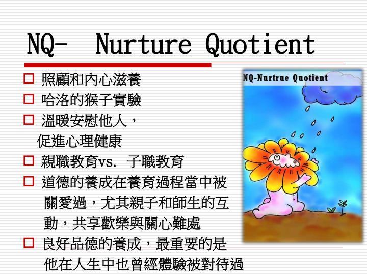 NQ-  Nurture Quotient