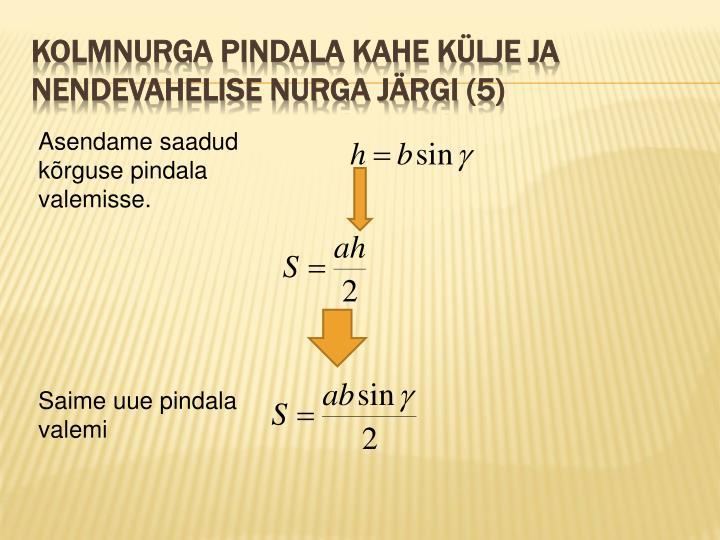 Kolmnurga pindala kahe külje ja nendevahelise nurga järgi (5)