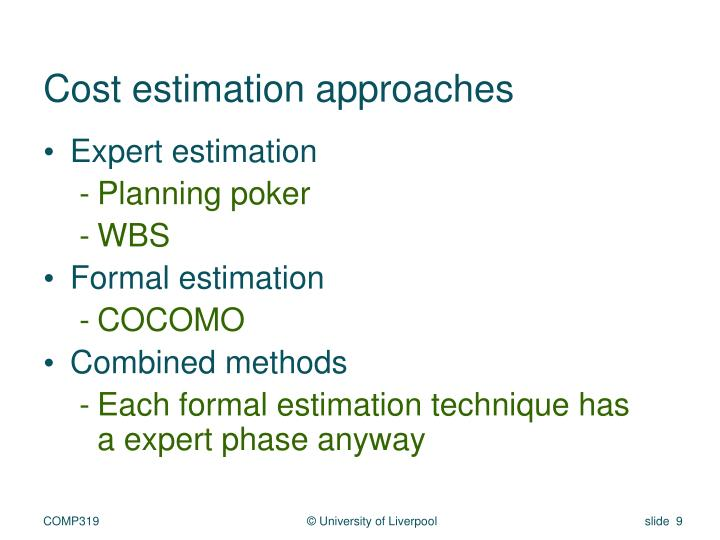 Cost estimation approaches