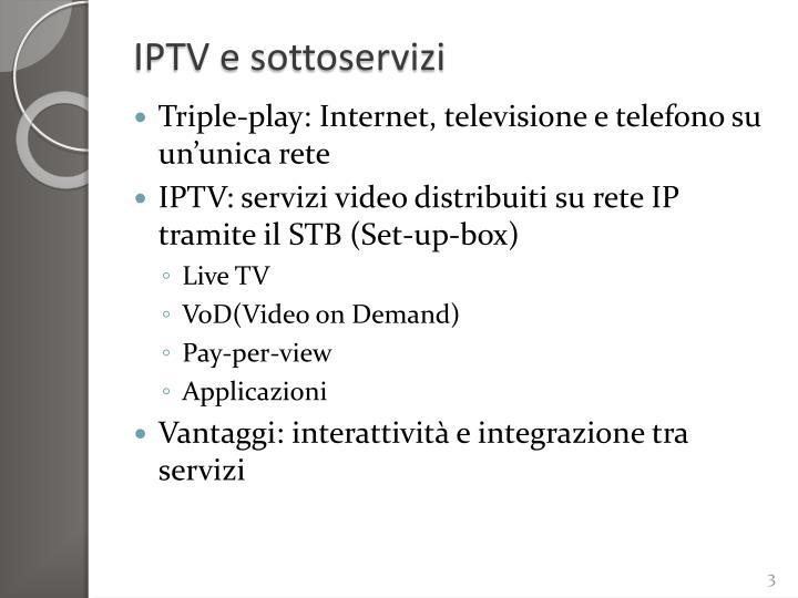 IPTV e sottoservizi
