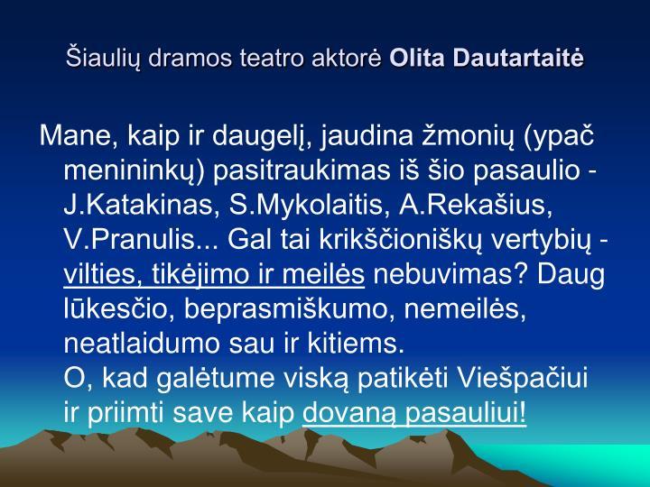 Šiaulių dramos teatro aktorė