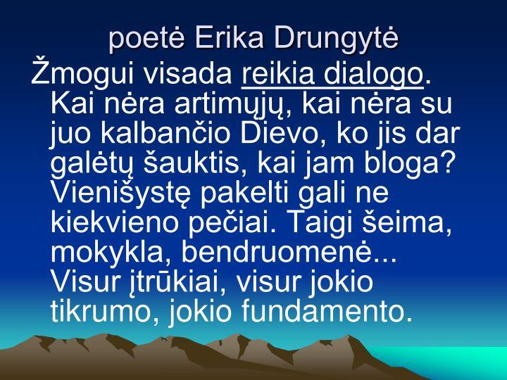 poetė Erika Drungytė