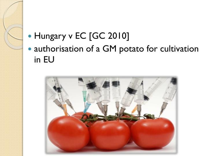 Hungary v EC [GC 2010]
