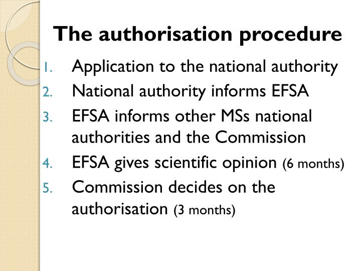 The authorisation procedure