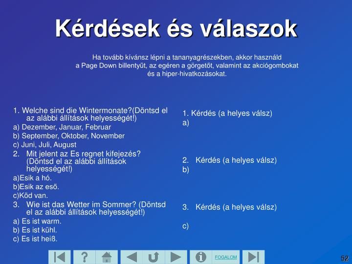 1. Welche sind die Wintermonate?(Döntsd el az alábbi állítások helyességét!)