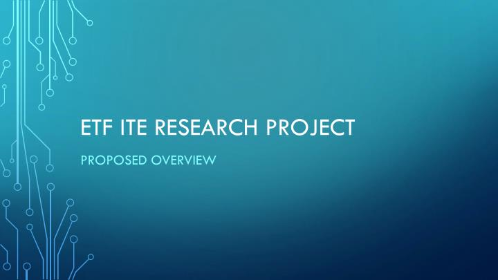 Etf ite research project