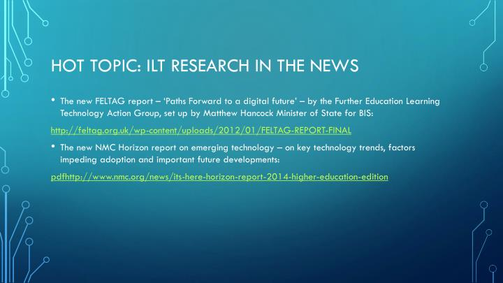 Hot topic ilt research in the news