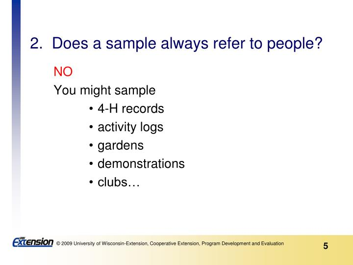 2.  Does a sample always refer to people?
