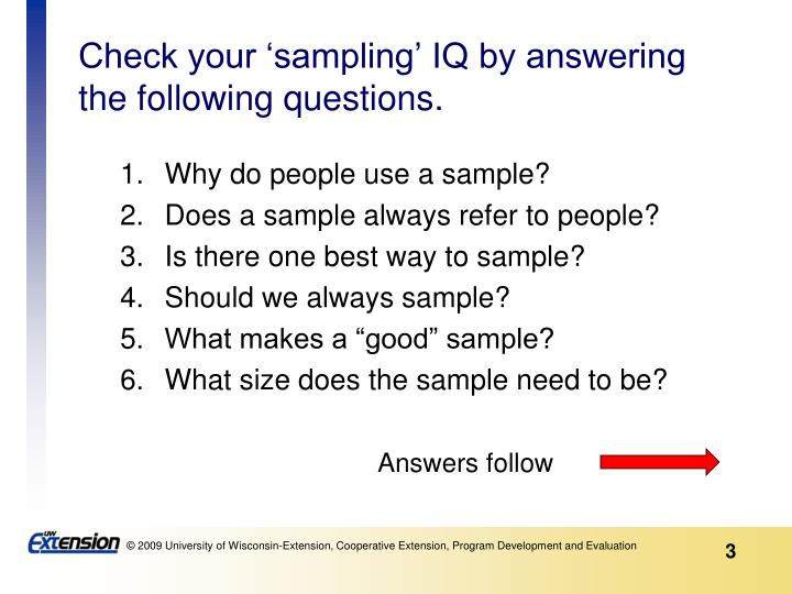Check your sampling iq by answering the following questions