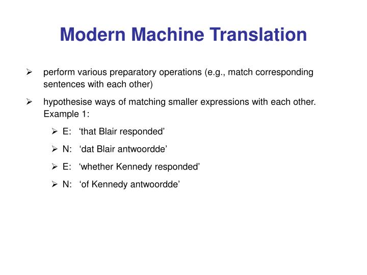 Modern Machine Translation