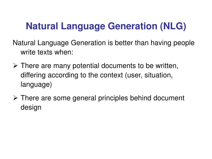 Natural Language Generation (NLG)