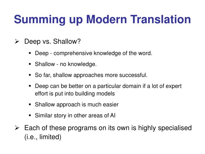 Summing up Modern Translation