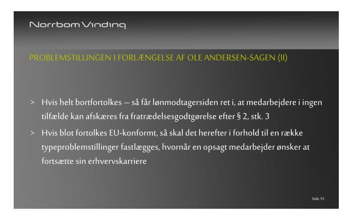 Problemstillingen i forlængelse af Ole Andersen-sagen (