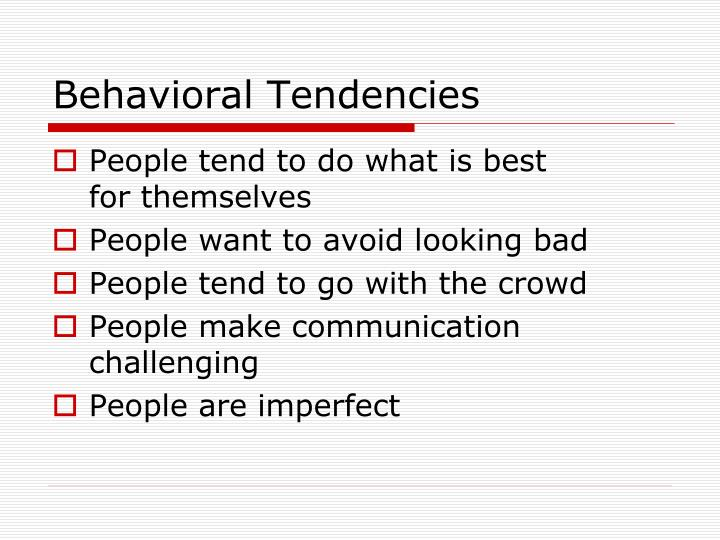 Behavioral Tendencies