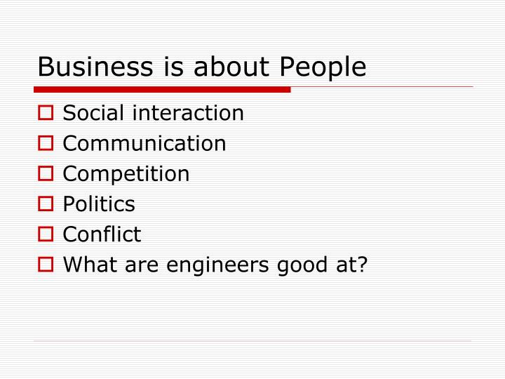 Business is about People