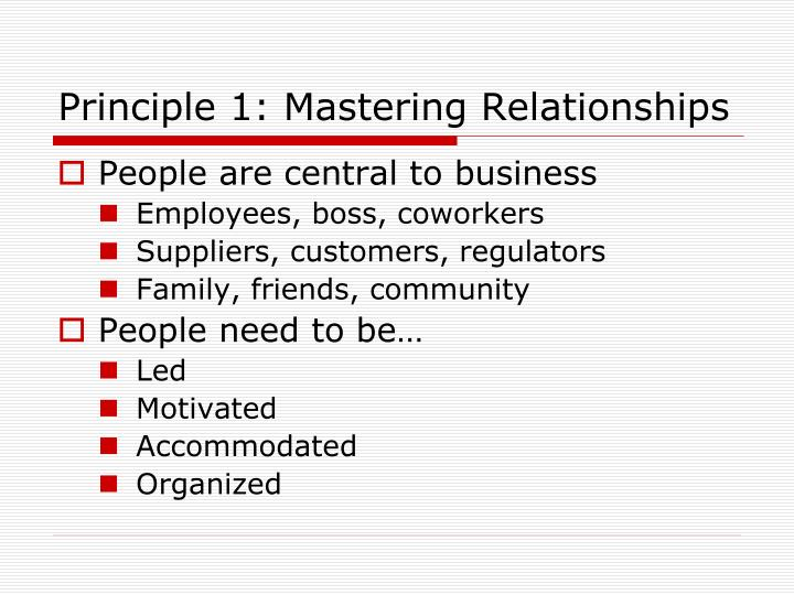 Principle 1: Mastering Relationships