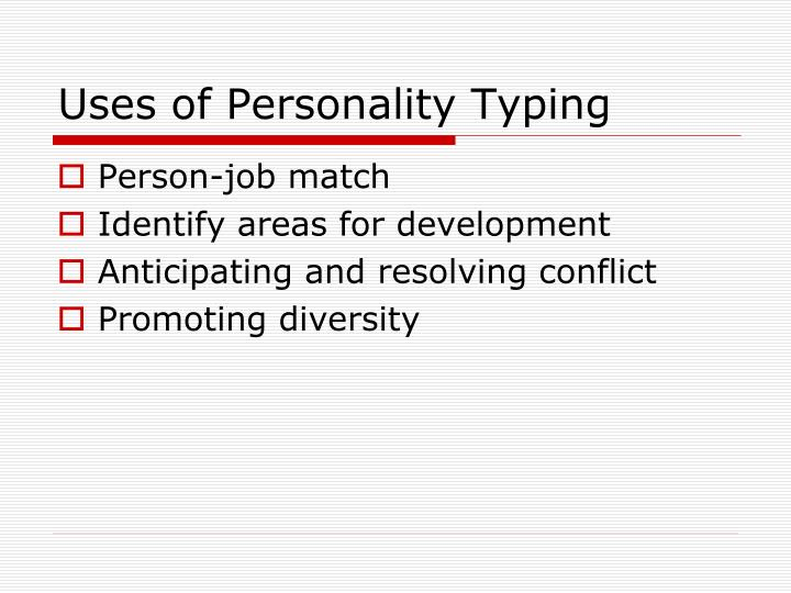 Uses of Personality Typing