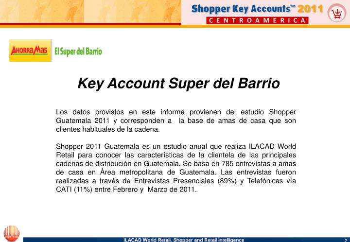 Key Account Super del Barrio
