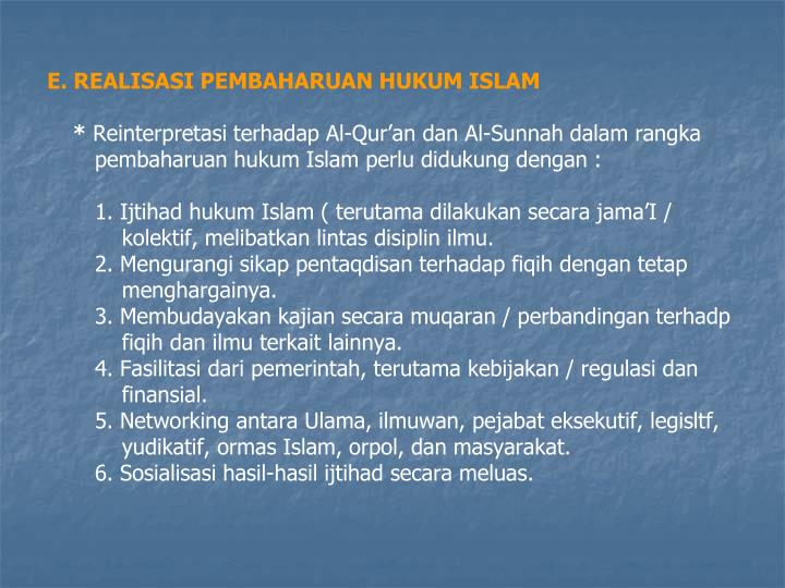 E. REALISASI PEMBAHARUAN HUKUM ISLAM