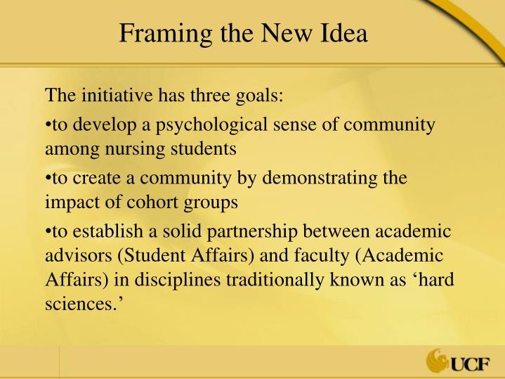 Framing the New Idea