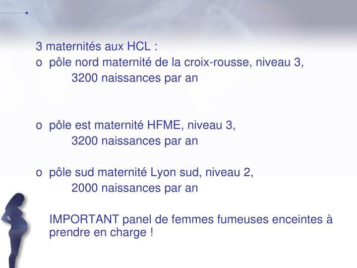 3 maternités aux HCL :