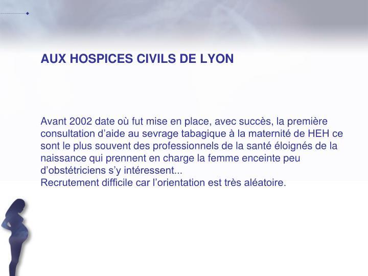 AUX HOSPICES CIVILS DE LYON