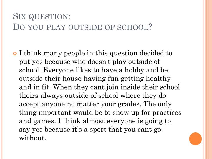 Six question:
