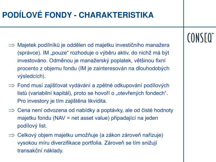 PODÍLOVÉ FONDY - CHARAKTERISTIKA