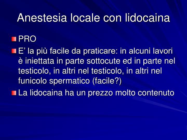 Anestesia locale con lidocaina
