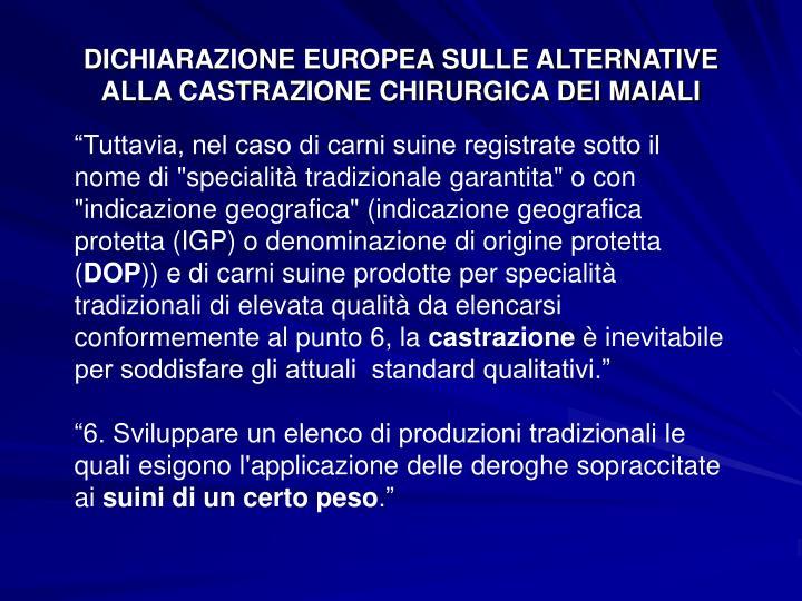 DICHIARAZIONE EUROPEA SULLE ALTERNATIVE ALLA CASTRAZIONE CHIRURGICA DEI MAIALI