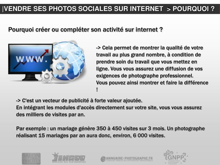 |VENDRE SES PHOTOS SOCIALES SUR INTERNET  > POURQUOI ?