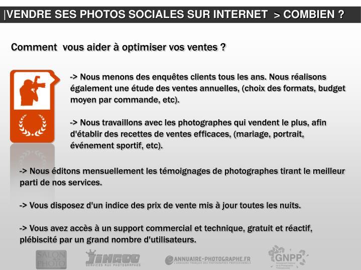|VENDRE SES PHOTOS SOCIALES SUR INTERNET  > COMBIEN ?